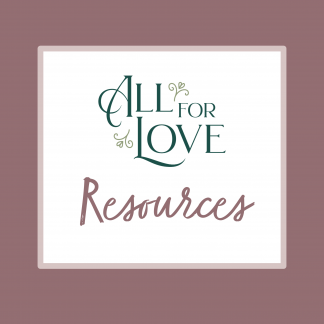 Theme Materials: All For Love